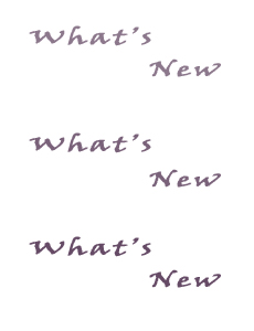 What's New... Click Here